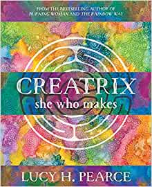 Creatrix, - A Book by Lucy Pearce